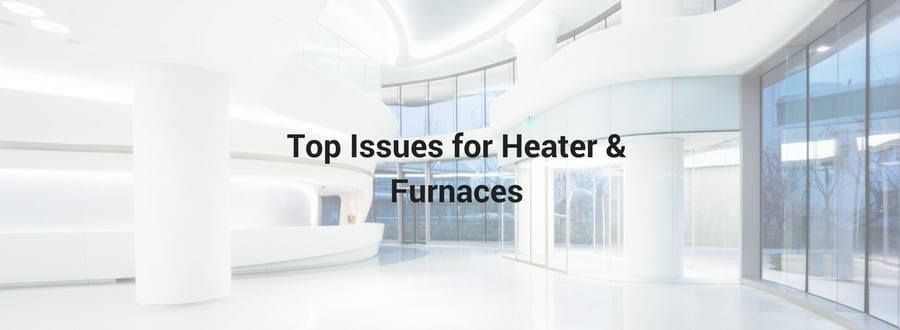 issues for heater and furnaces